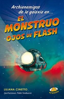 Papel Archienemigos De La Galaxia En... El Monstruo Ojos De Flash