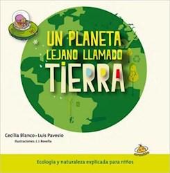 Libro Un Planeta Lejano Llamado Tierra