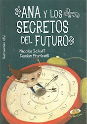 Libro Ana Y Los Secretos Del Futuro