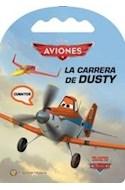 Papel CARRERA DE DUSTY [AVIONES] (COLECCION VIAJEROS) (CARTONE)