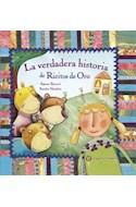Papel VERDADERA HISTORIA DE RICITOS DE ORO (COLECCION LA VERDADERA HISTORIA DE...) (CARTONE)
