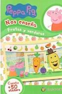 Papel PEPPA PIG NOS ENSEÑA FRUTAS Y VERDURAS [CUENTO Y MAS DE 50 STICKERS] (MIS PERSONAJES FAVORITOS)