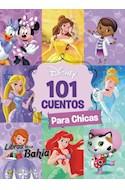 Papel 101 CUENTOS PARA CHICAS DISNEY (COLECCION 101 CUETOS DISNEY) (CARTONE)