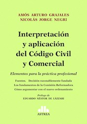 Interpretacion Y Aplicacion Del Codigo Civil Y Comercial