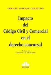 Libro Impacto Del Codigo Civil Y Comercial En El Derecho Concursal