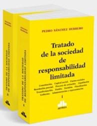 Libro Tratado De La Sociedad De Responsabilidad Limitada ( 2 Tomos )