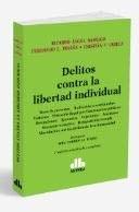 Libro Delitos Contra La Libertad Individual