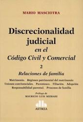 Libro Discrecionalidad Judicial En El Codigo Civil Y Comercial ( Tomo 2 )