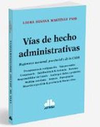 Libro Vias De Hecho Administrativo