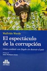 Libro El Espectaculo De La Corrupcion