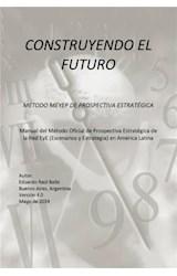 E-book Construyendo el futuro