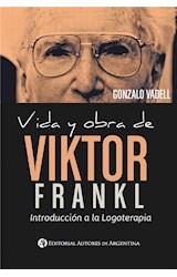 E-book Vida y obra de Viktor Frankl : introducción a la logoterapia