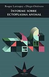 Libro Informe Sobre Ectoplasma Animal