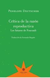 Papel CRITICA DE LA RAZON REPRODUCTIVA