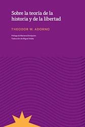 Libro Sobre La Teoria De La Historia Y De La Libertad