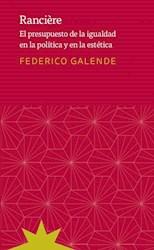Libro Ranciere .El Presupuesto De La Igualdad En La Politica Y La Estetica