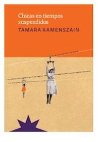 Libro Chicas En Tiempos Suspendidos