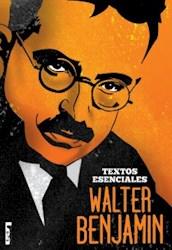 Libro Walter Benjamin  Textos Esenciales