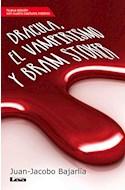 Papel DRACULA EL VAMPIRISMO Y BRAM STOKER (NUEVA EDICION CON  CUATRO CAPITULOS INEDITOS) (RUSTICO