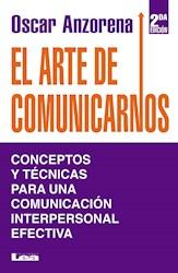 Libro El Arte De Comunicarnos