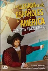 Libro La Llegada De Los Españoles A America Contada Para Niños