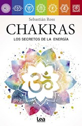 Libro Chakras Los Secretos De La Energa