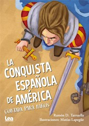 Libro La Conquista Espa/Ola De America Contada Para Ni/Os