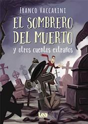 Libro El Sombrero Del Muerto Y Otros Cuentos Extra/Os