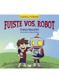 Papel Fuiste Vos Robot