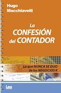 Papel CONFESION DEL CONTADOR LO QUE NUNCA SE DIJO DE LOS NEGOCIOS K (COLECCION FILO Y CONTRAFILO)
