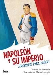 Libro Napoleon Y Su Imperio, Contados Para Ni/Os