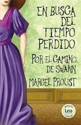 Libro En Busca Del Tiempo Perdido - Por El Camino De Swan