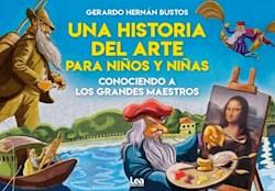 Libro Una Historia Del Arte Para Ni/Os Y Ni/As,Conociendo A Los Grandes Maestros'