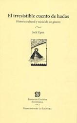 Libro El Irresistible Cuento De Hadas