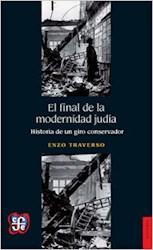 Libro El Final De La Modernidad Judia