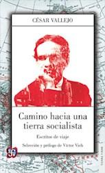 Libro Camino Hacia Una Tierra Socialista