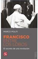 Papel FRANCISCO ENTRE LOS LOBOS (COLECCION TEZONTLE  (RUSTICO  )