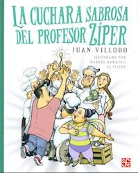 Libro La Cuchara Sabrosa Del Profesor Ziper