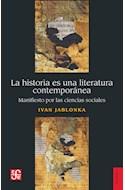 Papel HISTORIA ES UNA LITERATURA CONTEMPORANEA (COLECCION HISTORIA)