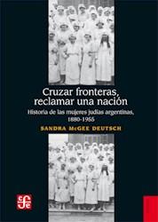 Libro Cruzar Fronteras , Reclamar Una Nacion
