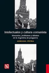Libro Intelectuales Y Cultura Comunista