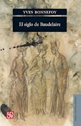 Libro El Siglo De Baudelaire