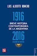 Papel BREVE HISTORIA CONTEMPORANEA DE LA ARGENTINA 1916-2016 [EDICION DEFINITIVA] (COLECCION TEZONTLE)