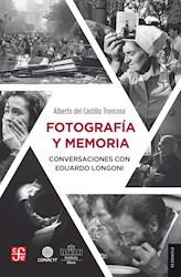 Libro Fotografia Y Memoria