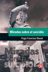 Libro Miradas Sobre El Suicidio