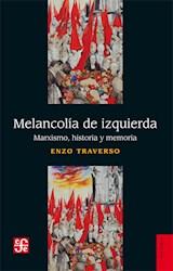 Libro Melancolia De Izquierda
