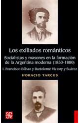 Papel EXILIADOS ROMANTICOS I FRANCISCO BILBAO Y BARTOLOME VICTOR Y