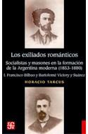 Papel EXILIADOS ROMANTICOS SOCIALISTAS Y MASONES EN LA FORMACION DE LA ARGENTINA MODERNA 1853-1880