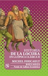 Papel Historia De La Locura En La Epoca Clasica Tomos I Y Ii