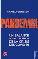 Papel PANDEMIA UN BALANCE SOCIAL Y POLITICO DE LA CRISIS DEL COVID 19 (COLECCION TEZONTLE)